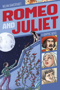 Romeo and Juliet : A Graphic Novel-9781474757430