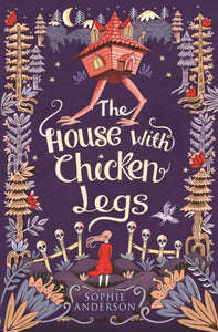 The House with Chicken Legs-9781474940665