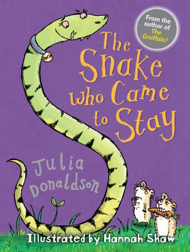 The Snake Who Came to Stay-9781781125748