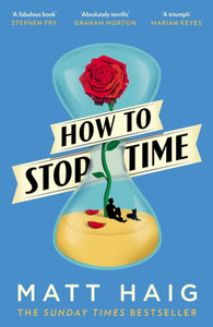How to Stop Time-9781782118640