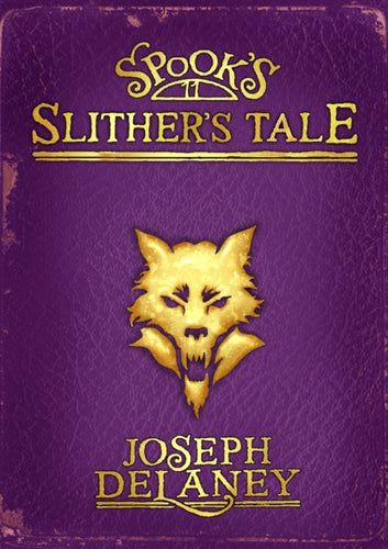 Spook's: Slither's Tale : Book 11-9781782300151