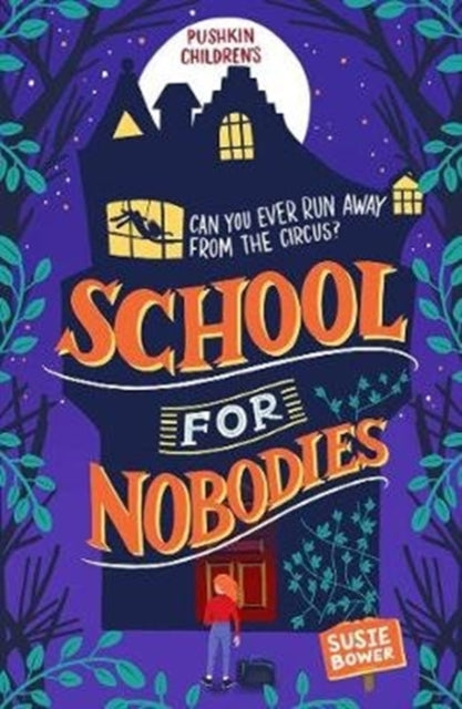 School for Nobodies-9781782692713