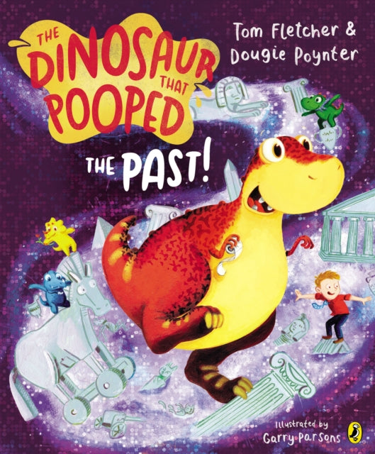 The Dinosaur That Pooped The Past!-9781782951780