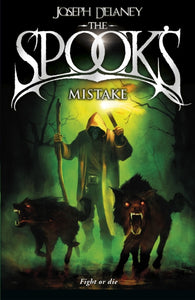 The Spook's Mistake : Book 5-9781782952497
