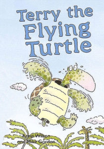 Terry the Flying Turtle-9781783224500