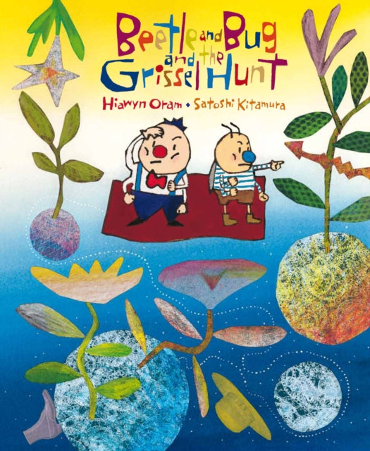 Beetle and Bug and the Grissel Hunt-9781783440429