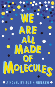 We Are All Made of Molecules-9781783443765