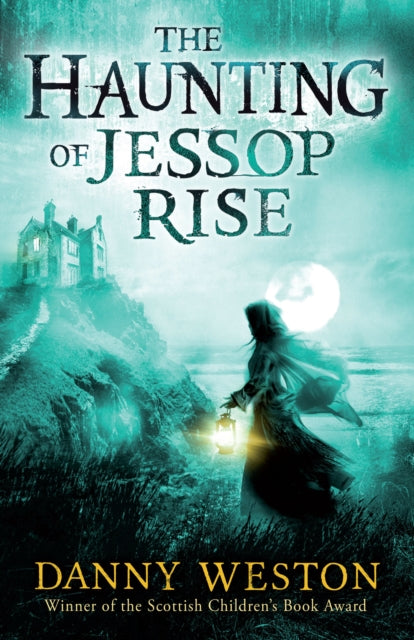 The Haunting of Jessop Rise-9781783444618