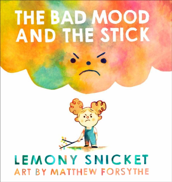 The Bad Mood and the Stick-9781783446421