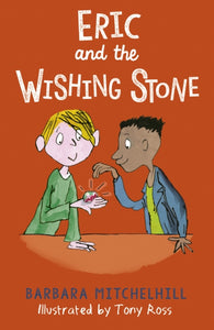 Eric and the Wishing Stone-9781783447978