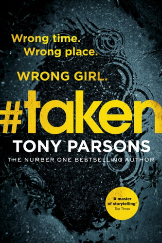 #taken : Wrong time. Wrong place. Wrong girl.-9781784755379