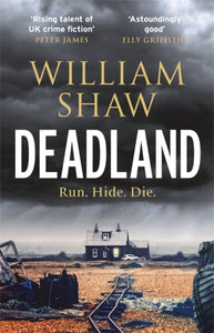 Deadland : the second ingeniously unguessable thriller in the D S Cupidi series-9781786486639
