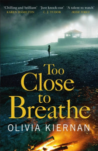 Too Close to Breathe : A heart-stopping crime thriller (Frankie Sheehan 1)-9781786489883