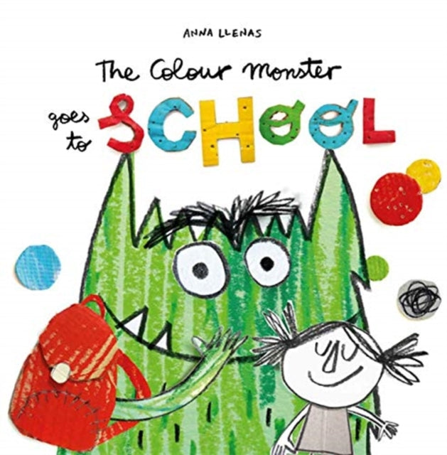 The Colour Monster Goes to School-9781787415522