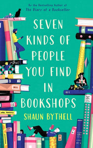 Seven Kinds of People You Find in Bookshops-9781788166584