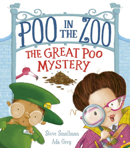 Poo in the Zoo: The Great Poo Mystery : 2-9781788816762