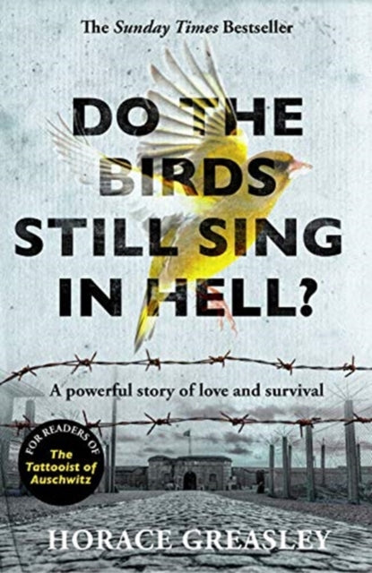 Do the Birds Still Sing in Hell? : A powerful true story of love and survival-9781789461619