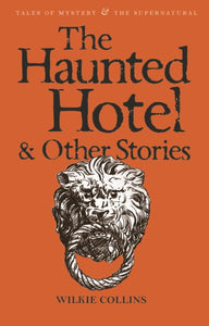The Haunted Hotel & Other Stories-9781840225334