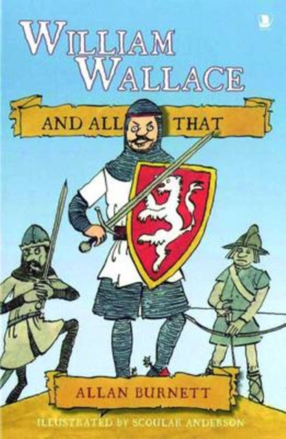 William Wallace and All That-9781841584980