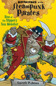 Rise of the Slippery Sea Monster : 4-9781847156648