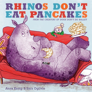 Rhinos Don't Eat Pancakes-9781847388780