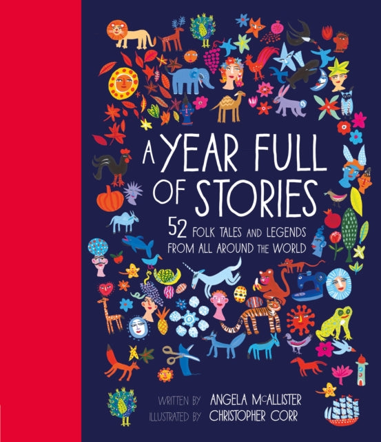 A Year Full of Stories : 52 folk tales and legends from around the world-9781847808592