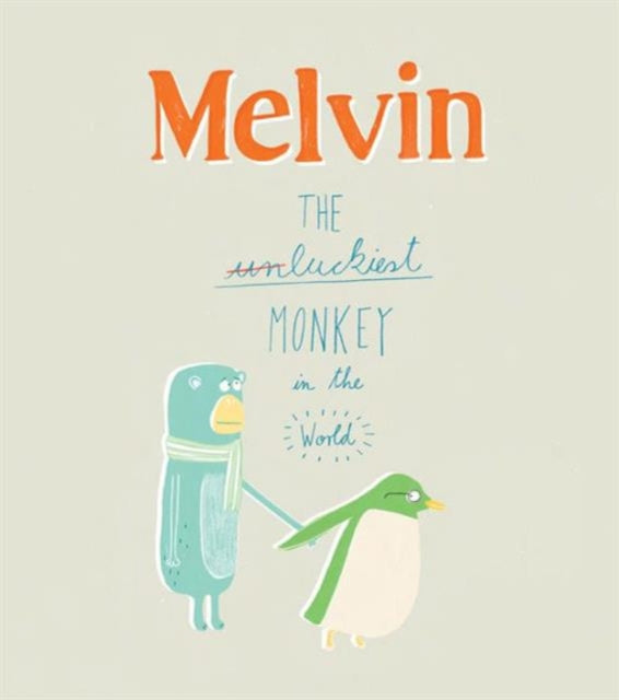 Melvin: The Luckiest Monkey in the World-9781849760867