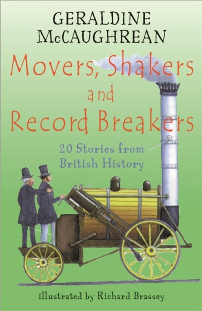 Movers, Shakers and Record Breakers : 20 stories from British History-9781858818955
