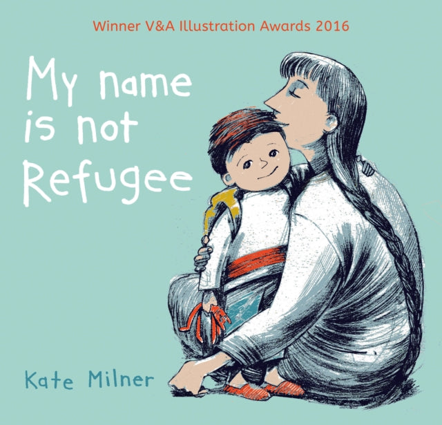 My Name is Not Refugee-9781911370062