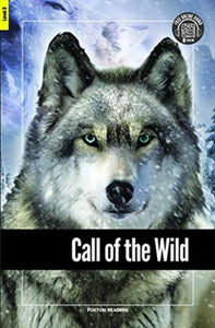 Call of the Wild - Foxton Reader Level-3 (900 Headwords B1) with free online AUDIO-9781911481690