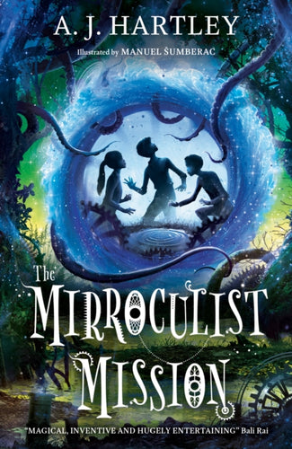 The Mirroculist Mission-9781912979028