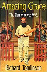 Amazing Grace - the man who was WG Grace