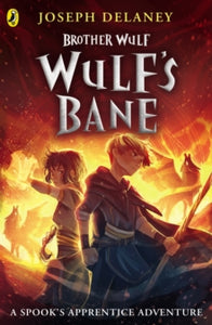 Brother Wulf 2 - Wulf's Bane - due 7/5/2021