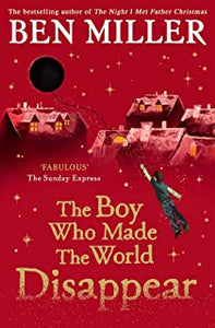 The boy who made the world disappear - signed copy