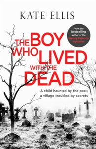 The Boy who Lived with the Dead - with signed bookplate and bookmark