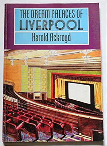 The Dream Palaces of Liverpool - 2nd Hand