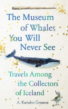 The Museum of Whales - due 2nd July