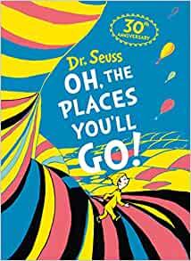 Oh, the places that you'll go -Deluxe Edition