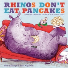Rhino's don't eat pancakes