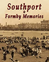 Southport and Formby Memories
