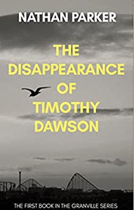 The Disappearance of Timothy Dawson