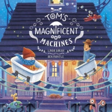 Tom's Magnificent Machines