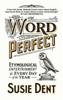 Word Perfect - etymological entertainment for every day