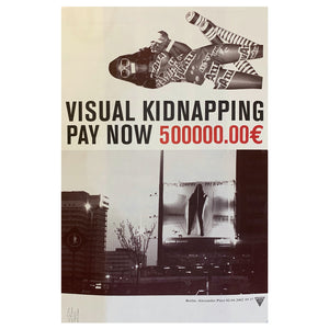 "ZEVS - ""Pay Now"" Visual Kidnapping - Art Crime Scene - 2002"