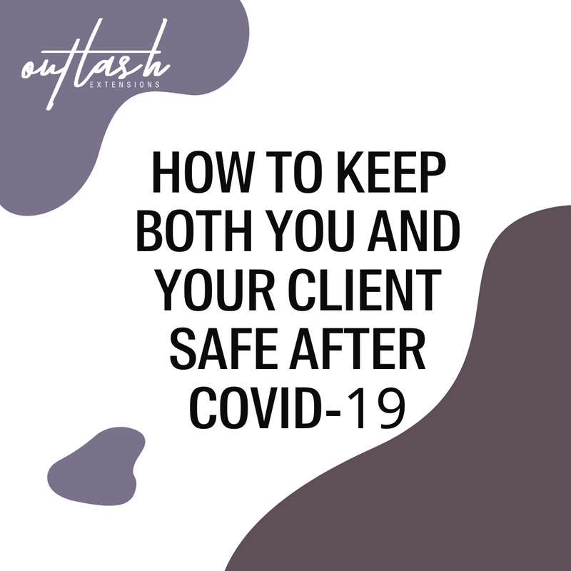 How to Keep Both You and Your Client Safe After COVID-19