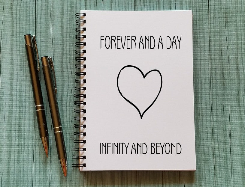 Love Journal: Forever and a Day, Infinity and Beyond