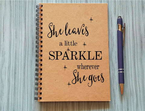 Notebook: She Leaves a Sparkle Wherever She Goes