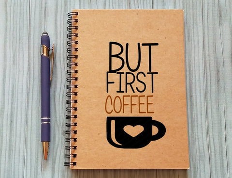 Journal - But First Coffee