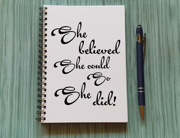 Journal - She believed she could so she did
