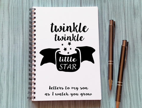 Journal: Twinkle Twinkle Little Star, Letters to my son as I watch you grow